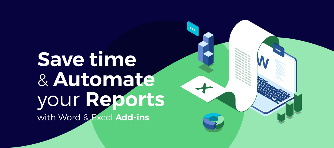 Save Time & Automate Your Reports with Xporter's Word & Excel Add-ins